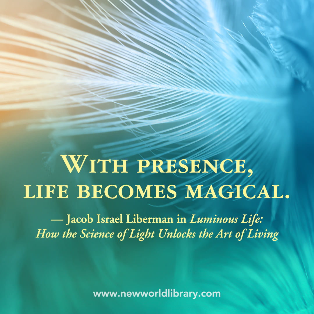 HOW LIGHT GUIDES US An excerpt from LUMINOUS LIFE by Jacob